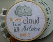 Cross-stitch pattern - Every Cloud has a silver lining, downloadable pdf  *kit available!