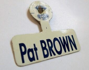 Political Pin; California Political Pin, California Political Tab, Political Tab