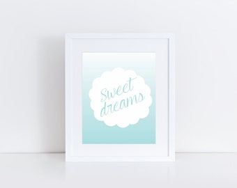 Sweet Dreams Print, Instant Download, Printable Art, Nursery Print, Baby Shower Gift, Typography Print