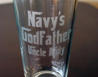 Godfather Personalized Pint Glass -- Easily can be made into a personalized Godmother pint glass
