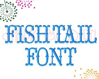 "FISHTAIL FONT Embroidery Font Design, 2"", 2.5"" and 3"",includes bx, #629"
