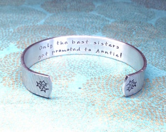 Aunt Gift | Auntie Gift | Sister Gift | Only the best sisters get promoted to Auntie! - Custom Hand Stamped Bracelet by MadeByMishka.com