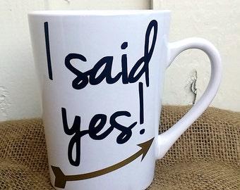 I Said Yes! Coffee mug, Engagement Announcement, Engagement Gift, Engagement Mug, Selfie Mug