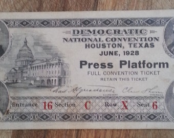 1928 Democratic National Convention Press Platform Full Convention Ticket