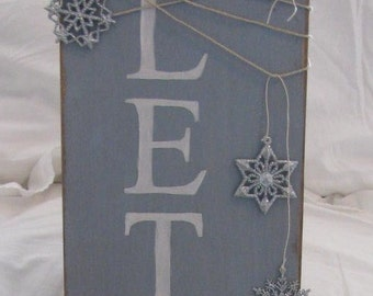 Let It Snow Shabby Cottage Chic Hand Painted Sign