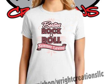 "Womens Custom T-Shirt ""Besties Rock & Roll Summer Loving"" made to order"