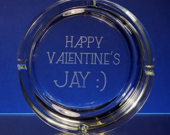 6 Inch Personalised Glass Ashtray Sand Etched With Your Wording or Design