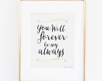 Love Quotes |LDS Quotes | Inspirational Quotes | Inspirational Art |You Will Forever Be My Always Printable Art | Instant Download | Wedding