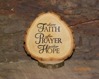 Table Top Slices, Wood Slice, Encouragement Slices, Wedding Favor, Stand up Slice, Scripture Slice, Christian Slice, Faith Based Slice