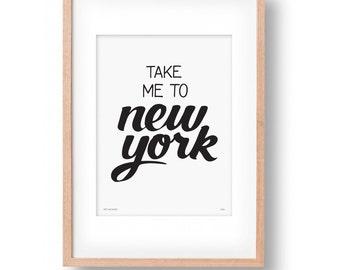 Take Me To New York Wall Art Print