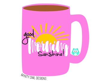 Cricut SVG - Good Morning Sunshine SVG Cut File - Coffee Mug Decal - Throw Pillow - Sunshine - Cricut - Silhouette - Instant Download