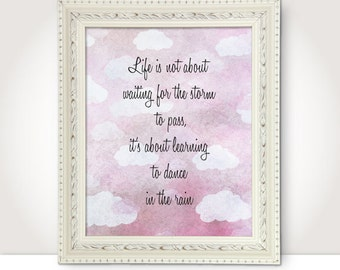 inspirational motivational life quote printable purple quote wall art decor poster sign dancing in the rain digital print instant download