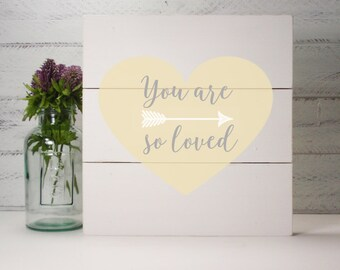 Shiplap Wood Hand Painted Sign  -You Are So Loved Little- Wood Nursery Decor-Baby Gift-Shower Gift-Birthday Gift-Country Decor