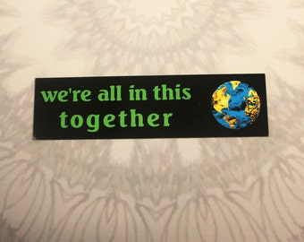 We're All In This Together Outdoor Magnet