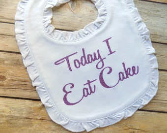 First birthday bib girls first birthday bib smash cake bib smash cake photo prop today I eat cake bib first birthday photo prop 1st birthday