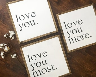love you | love you more series signs | gallery wall | farmhouse sign