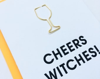 Halloween Cheers Witches Wine Glass Paper Clip Card