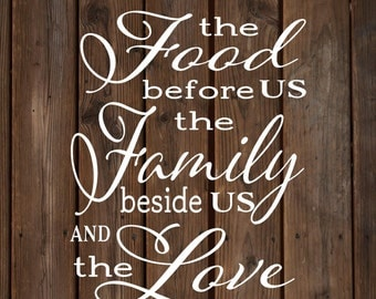 Mother's Day - Bless the Food Before Us The Family Beside Us Love between Us Rustic Laurels Wood Sign or Canvas - Thanksgiving, Christmas