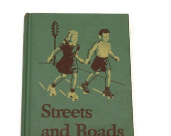 Streets and Roads Book - Vintage Children's Book - Early Reader Book - Vintage Schoolbook - Basic Reader - Easy to Read Book
