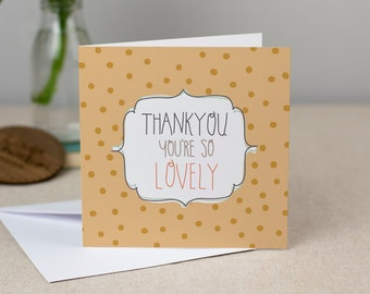 Thankyou You're So Lovely! Card - Hand-Drawn Polkdadot Greetings Card
