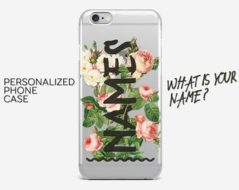 Name iPhone 8 Plus Case Personalized iPhone X Case Custom iPhone 7 Plus Floral iPhone 6 Case iPhone 7 Clear iPhone 5 Case Galaxy S8 Her Gift