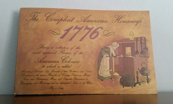 The Compleat American Housewife 1776, vintage book
