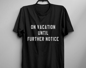 Vacation t shirt funny womens shirts with sayings tumblr graphic tee for women tshirts fall gift for her