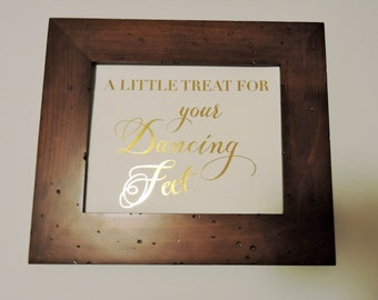 Flip Flop sign for Wedding, A little treat for your dancing feet, 8x10