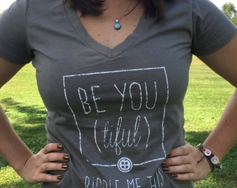 Be you (tiful) Women's V-Neck T-Shirt