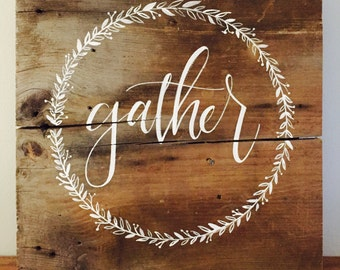 Thanksgiving gather wood sign, gather, fall wood sign, fall decor, fall wall hanging