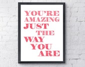 Bruno Mars.  You're amazing just the way you are.  Quote, lyrics, Love, Print.   Home Decor.  All Prints BUY 2 GET 1 FREE!