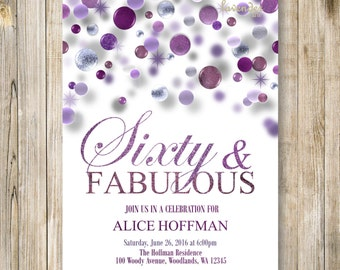 SIXTY and FABULOUS Invite, Purple Birthday Party Invitation, 60th Birthday Invite, Fabulous at 60, Woman Birthday, Fifty and Fabulous