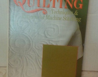 Quilting Techniques & Patterns  for Machine Stitching
