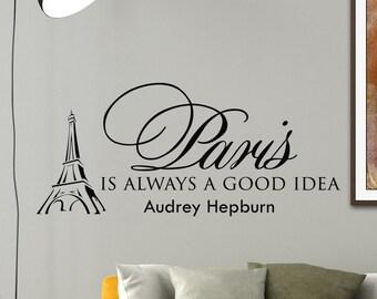 Wall Decals Audrey Hepburn Quote Decal Paris is Always a Good Idea Sayings Sticker Vinyl Decals Wall Decor Murals Z281