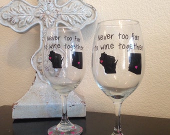 Never Too Far To Wine Together, Wine Glasses, Set Of Two, Best Friends, Mother Daughter, Sisters, Besties, Cousins