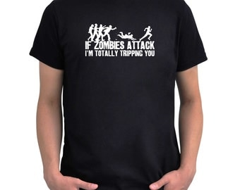 If zombies attack T-Shirt