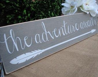 "The Adventure Awaits with Arrow, Wood Sign (24"" x 5.5"")"