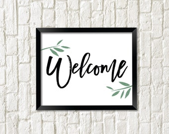 "Printable ""Welcome"" Sign Wall Art, Instant Download Digital Print, Home Decor Art Print, Wall Print, Typography Wall Art"