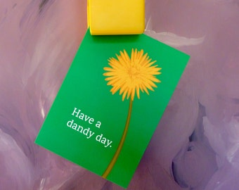 Greeting Card: Have a Dandy Day Card -- Green -- Dandelion Flower -- Blank Inside