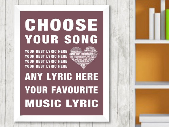 Choose Your Own Music Song Lyrics Word Art Print Poster Design