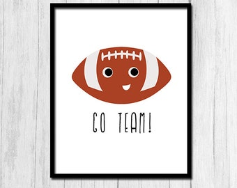 Football Printables Sports Printables Digital Download Football Print Go Team Prints Football Season Sports Art Instant Download Printable