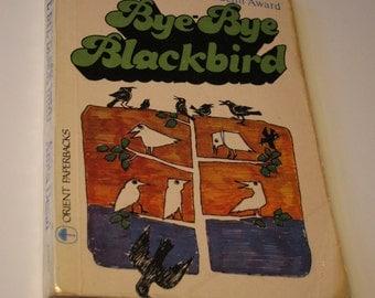 Bye Bye Blackbird by Anita Desai. Vintage Novel