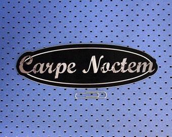 Carpe Noctem Bumper Sticker