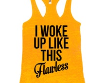 I Woke Up Like This Flawless Tank Funny Women's Gym Workout Fitness Booty Funny Muscle