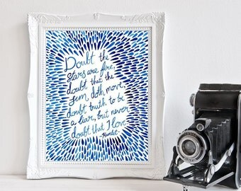 Shakespeare Hamlet - Doubt the stars love quote - Hand Lettered Watercolour Print