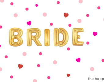 "16"" Gold BRIDE balloons/banner. Bride balloons. Engagement party. Bridal shower. Bachelorette party. Hen party. Girls night. Wedding party."