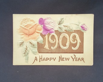 Antique Postcard A Happy New Year 1909 Embossed Floral Rose New Condition 1900s