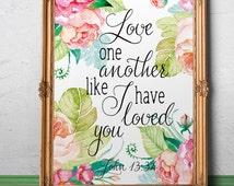 Love quotes Wedding bible verse John 13:34 Marriage wall art Christian wedding decor Bible printable Marriage scripture art Christian  decor