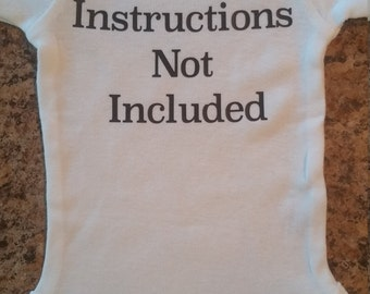 Instructions Not Included BABY ONESIS