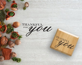 Thankful for you Stamp, Autumn Stamps, Thanksgiving Stamp, Custom Rubber Stamp, Personalized Stamps